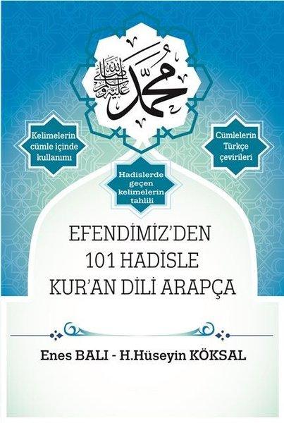 Efendimizden 101 Hadisle Kuran Dili Arapça.pdf