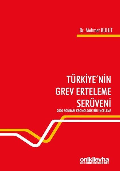 Türkiyenin Grev Erteleme Serüveni.pdf