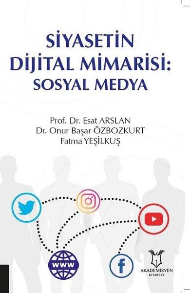 Siyasetin Dijital Mimarisi: Sosyal Medya.pdf
