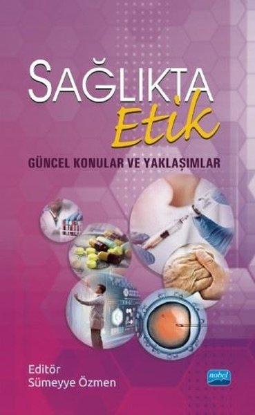 Sağlıkta Etik-Güncel Konular ve Yaklaşımlar.pdf