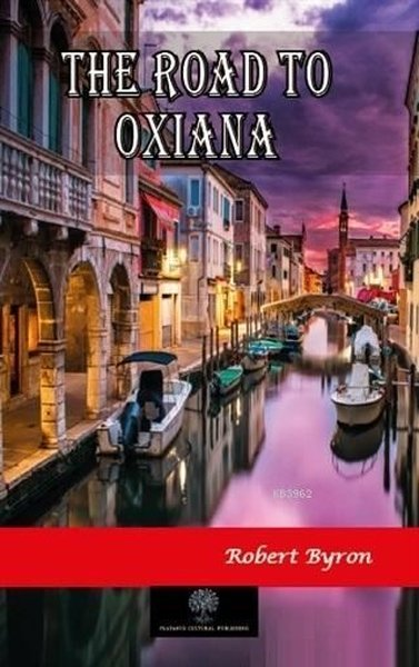 The Road To Oxiana.pdf
