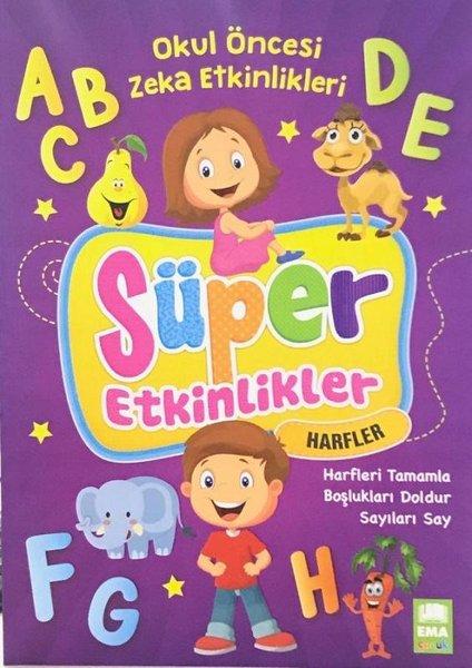 Süper Etkinlikler Harfleri Tamamla-Okul Öncesi Zeka Etkinlikleri.pdf