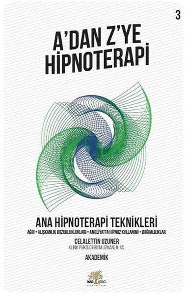 Adan Zye Hipnoterapi 3.Kitap-Ana Hipnoterapi Teknikleri.pdf