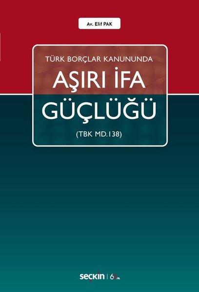 Türk Borçlar Kanununda Aşırı İfa Güçlüğü.pdf