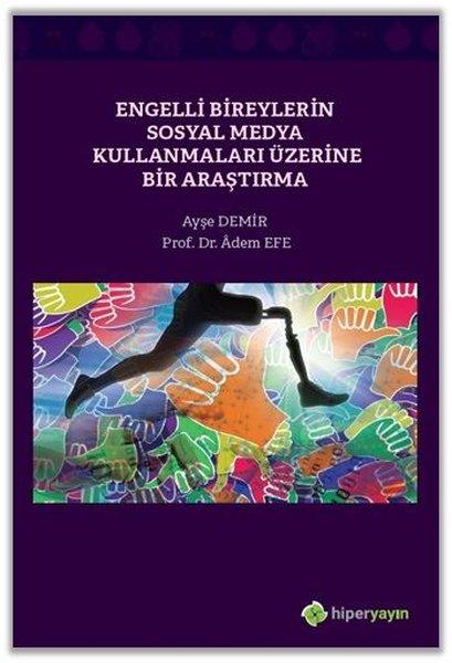 Engelli Bireylerin Sosyal Medya Kullanmaları Üzerine Bir Araştırma.pdf