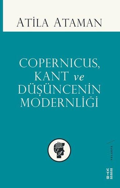 Copernicus Kant ve Düşüncenin Modernliği.pdf