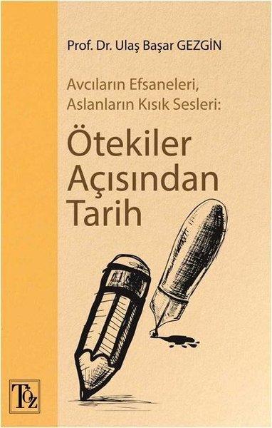 Ötekiler Açısından Tarih-Avcıların Efsaneleri Aslanların Kısık Sesleri.pdf
