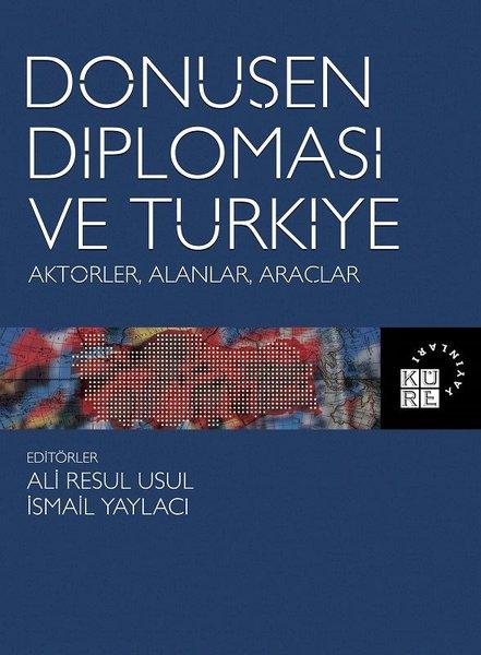 Dönüşen Diplomasi ve Türkiye: Aktörler-Alanlar-Araçlar.pdf