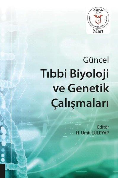 Güncel Tıbbi Biyoloji ve Genetik Çalışmaları.pdf