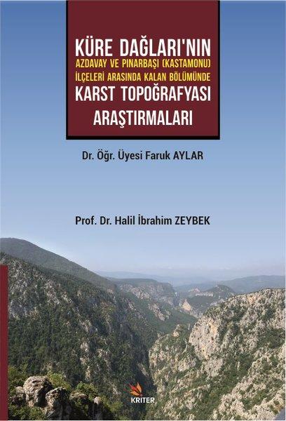 Küre Dağlarının Azdavay ve Pınarbaşı İlçeleri Arasında Kalan Bölümünde Karst Topoğrafyası Araştırma.pdf