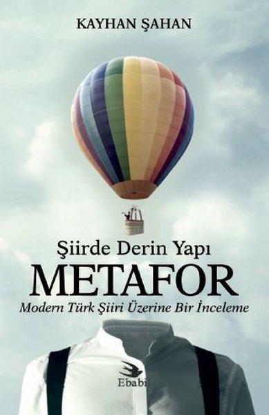 Şiirde Derin Yapı Metafor-Modern Türk Şiiri Üzerine Bir İnceleme.pdf