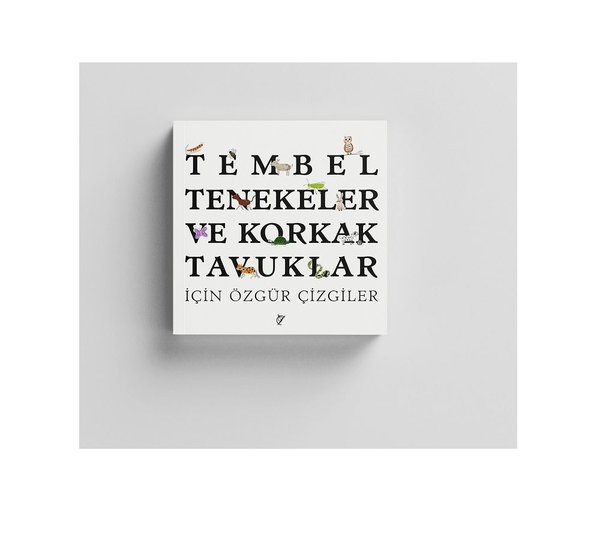 Tembel Tenekeler ve Korkak Tavuklar İçin Özgür Çizgiler 3+.pdf