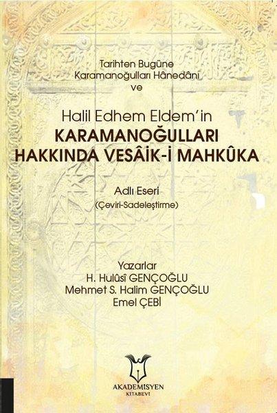 Tarihten Bugüne Karamanoğulları Hâaedânı ve Halil Edhem Eldem'in Karamanoğulları Hakkında Vesaik-i M.pdf