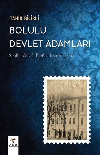 Bolulu Devlet Adamları: Sicill-i Ahval Defterlerine Göre.pdf
