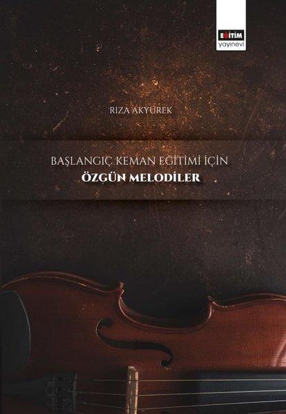 Başlangıç Keman Eğitimi İçin Özgün Melodiler.pdf