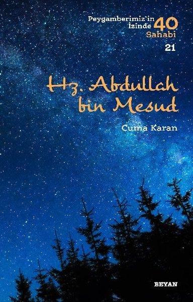 Hz. Abdullah bin Mesud-Peygamberimizin İzinde 40 Sahabi 20.pdf