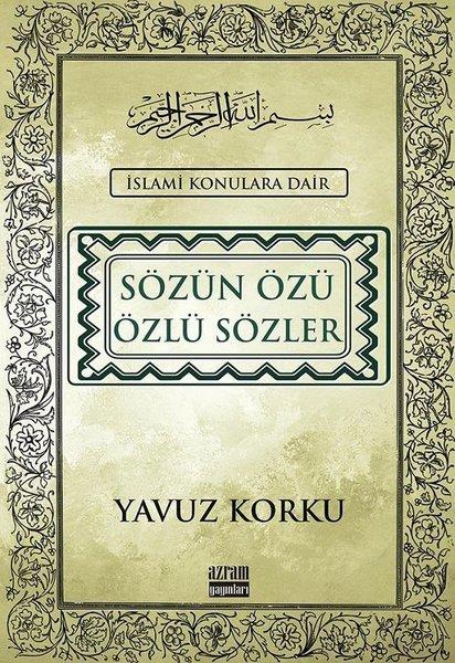 Sözün Özü Özlü Sözler-İslami Konulara Dair.pdf