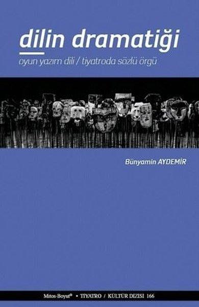 Dilin Dramatiği-Oyun Yazım Dili-Tiyatroda Sözlü Örgü.pdf
