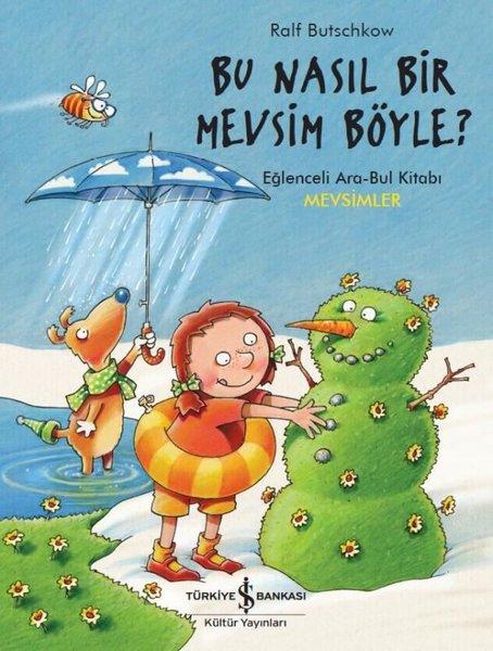 Bu Nasıl Bir Mevsim Böyle?-Eğlenceli Ara Bul Kitabı.pdf