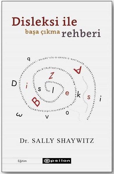 Disleksi ile Başa Çıkma Rehberi.pdf