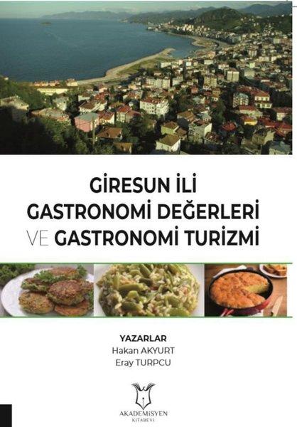 Giresun İli Gastronomi Değerleri ve Gastronomi Turizmi.pdf