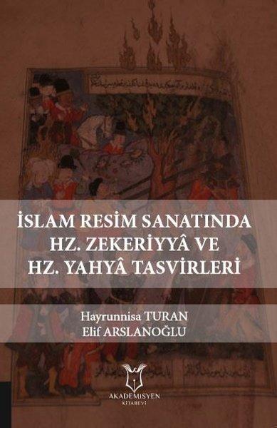 İslam Resim Sanatında Hz. Zekeriyya ve Hz. Yahya Tasvirleri.pdf