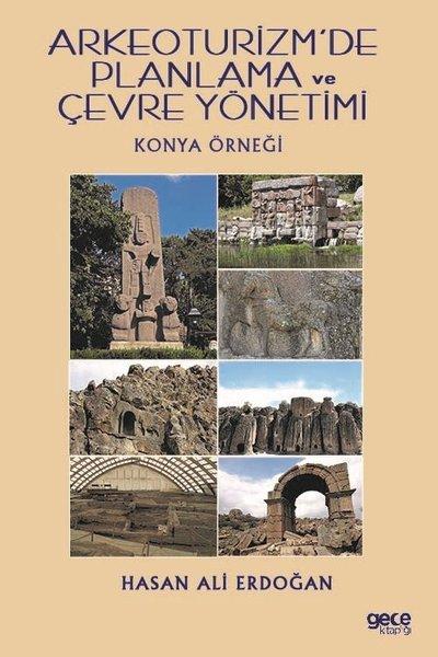 Arkeoturizmde Planlama ve Çevre Yönetimi-Konya Örneği.pdf