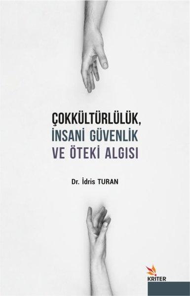 Çokkültürlülük İnsani Güvenlik ve Öteki Algısı.pdf