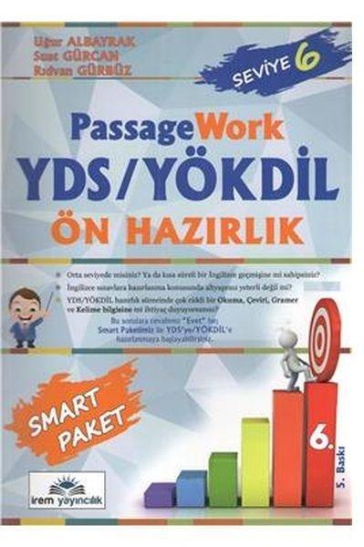 İrem YDS Passage Work Ön Hazırlık Seviye 6.pdf