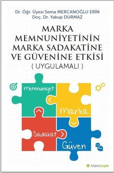 Marka Menuniyetinin Marka Sadakatine ve Güvenine Etkisi-Uygulamalı.pdf