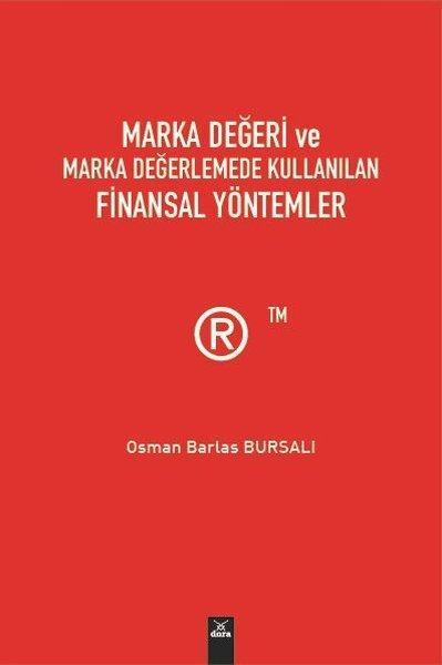 Marka Değeri ve Marka Değerlemede Kullanılan Finansal Yöntemler.pdf