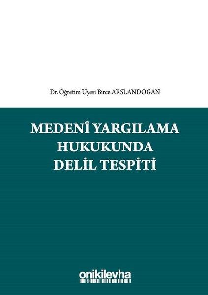 Medeni Yargılama Hukukunda Delil Tespiti.pdf