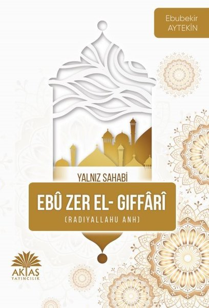 Ebu Zer El Gıffari - Yalnız Sahabi.pdf