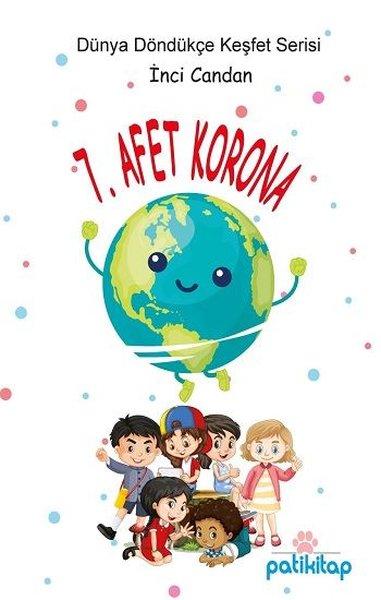 7. Afet Korona - Dünyayı Keşfet Serisi.pdf