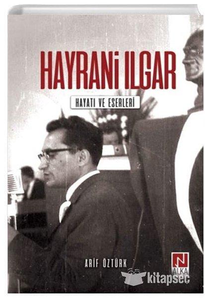 Hayrani Ilgar: Hayatı ve Eserleri.pdf
