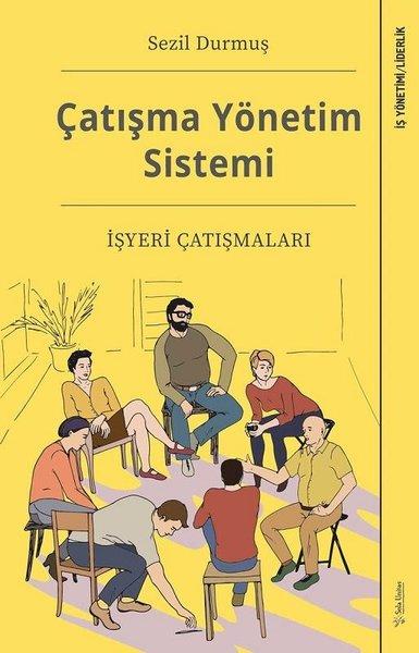 Çatışma Yönetim Sistemi - İşyeri Çatışmaları.pdf