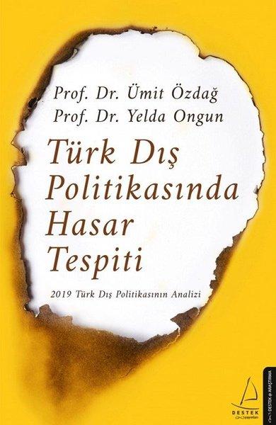 Türk Dış Politikasında Hasar Tespiti - 2019 Türk Dış Politikasının Analizi.pdf