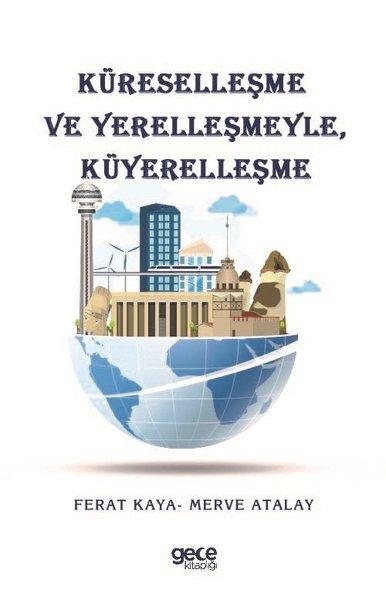 Küreselleşme ve Yerelleşmeyle Küyerelleşme.pdf