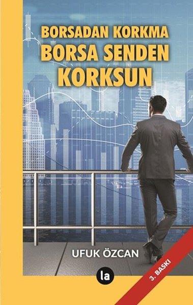 Borsadan Korkma Borsa Senden Korksun.pdf