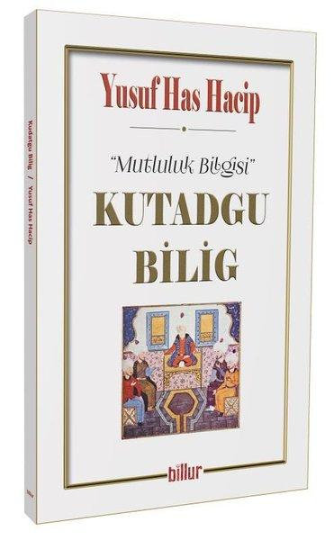 Mutluluk Bilgisi - Kutadgu Bilig.pdf