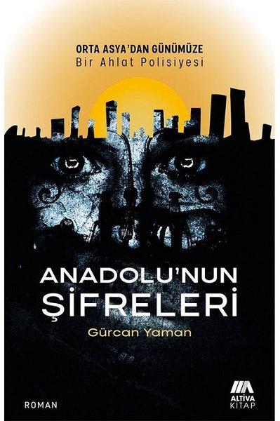 Anadolunun Şifreleri - Orta Asyadan Günümüze Bir Ahlat Polisiyesi.pdf