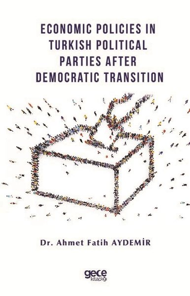 Economic Policies in Turkish Political Parties After Democratic Transition.pdf