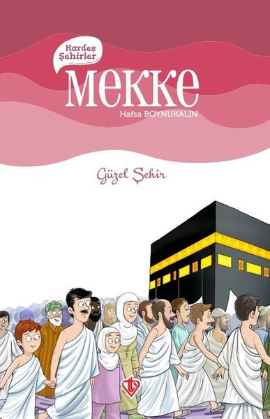 Kardeş Şehirler: Mekke - Güzel Şehir.pdf