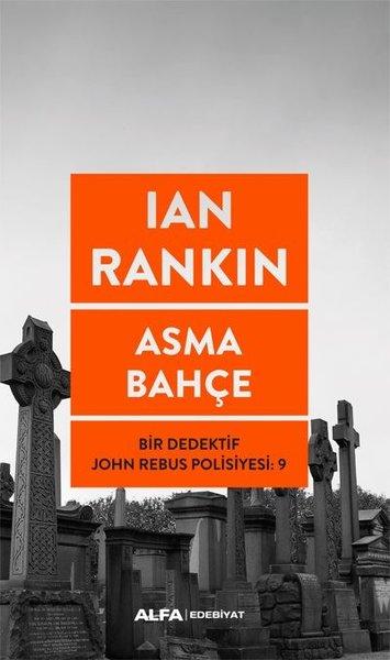 Asma Bahçe - Bir Dedektif John Rebus Polisiyesi 9.pdf