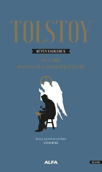 Tolstoy Bütün Eserleri 10 -  1872 1886 -  Masallar ve Halk Hikayeleri.pdf