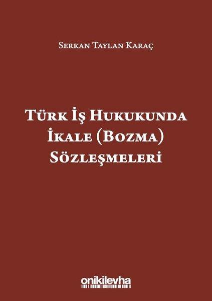 Türk İş Hukukunda İkale Sözleşmeleri.pdf