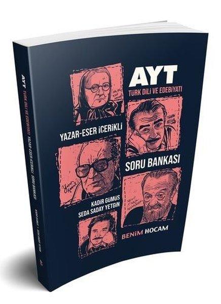 Benim Hocam Yayınları AYT Türk Dili Ve Edebiyatı Yazar - Eser İçerikli Soru Bankası.pdf