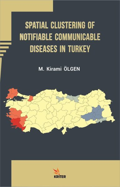 Spatial Clustering of Notifiable Communicable Diseases in Turkey.pdf