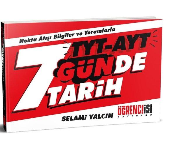 Öğrenci İşi Yayınlar TYT - AYT 7 Günde Tarih.pdf