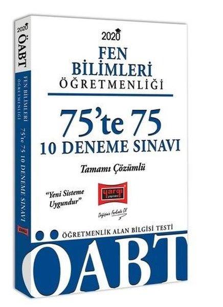 Yargı Yayınları 2020 ÖABT Fen Bilimleri Öğretmenliği 75'Te 75 Tamamı Çözümlü 10 Deneme Sınavı.pdf